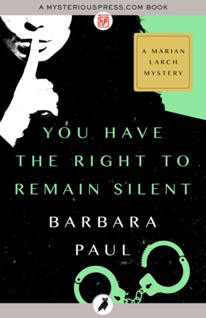 (ebook) You Have the Right to Remain Silent