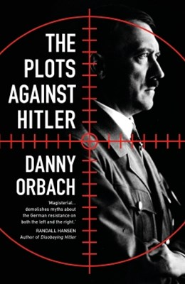 (ebook) The Plots Against Hitler