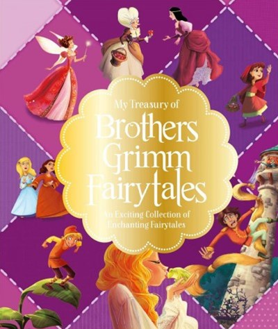 My Treasury of Brothers Grimm Fairytales