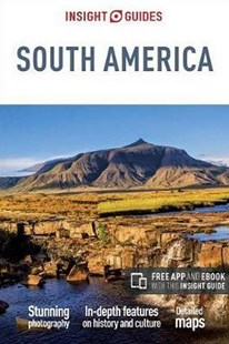 South America 7/e by Insight Guides, Stephan Keuffner, Tony Perrottet (9781786715890) - PaperBack - Travel South America Travel Guides