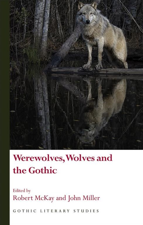 Werewolves, Wolves and the Gothic