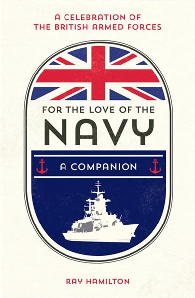 For the Love of the Navy: A Companion