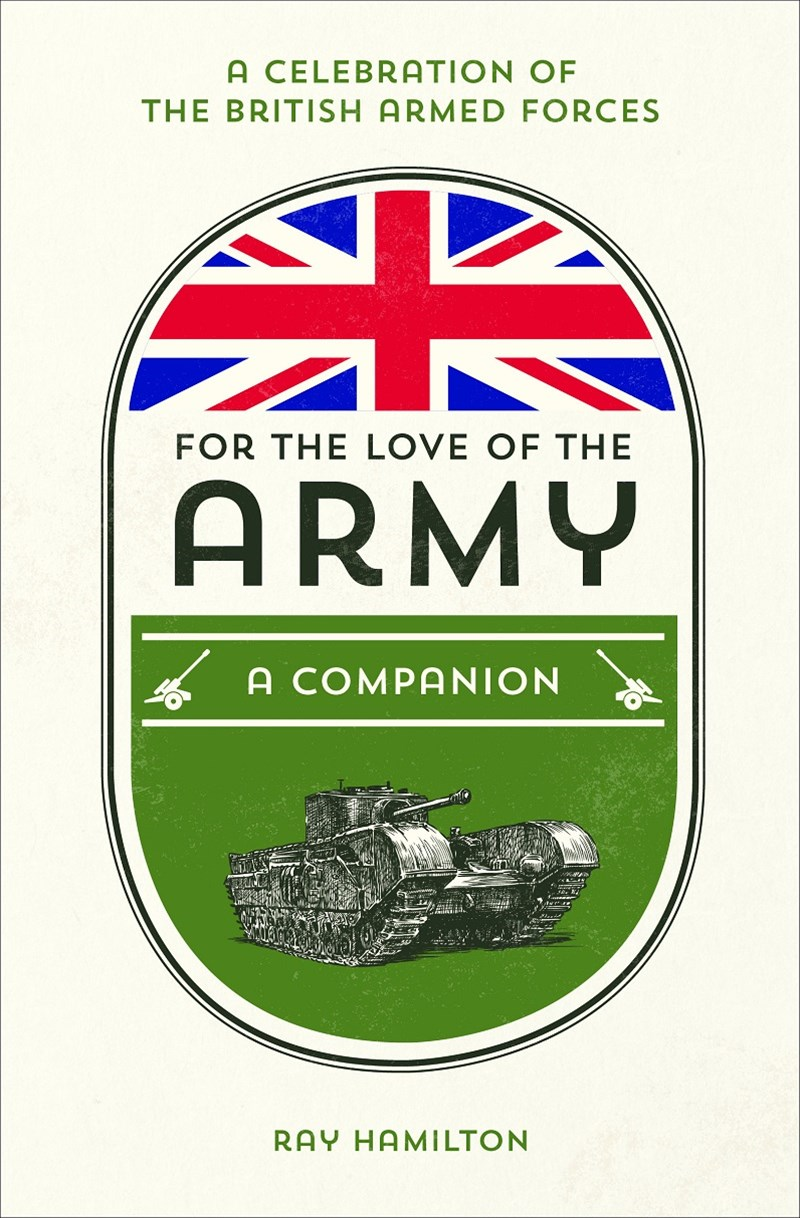 For the Love of the Army: A Companion