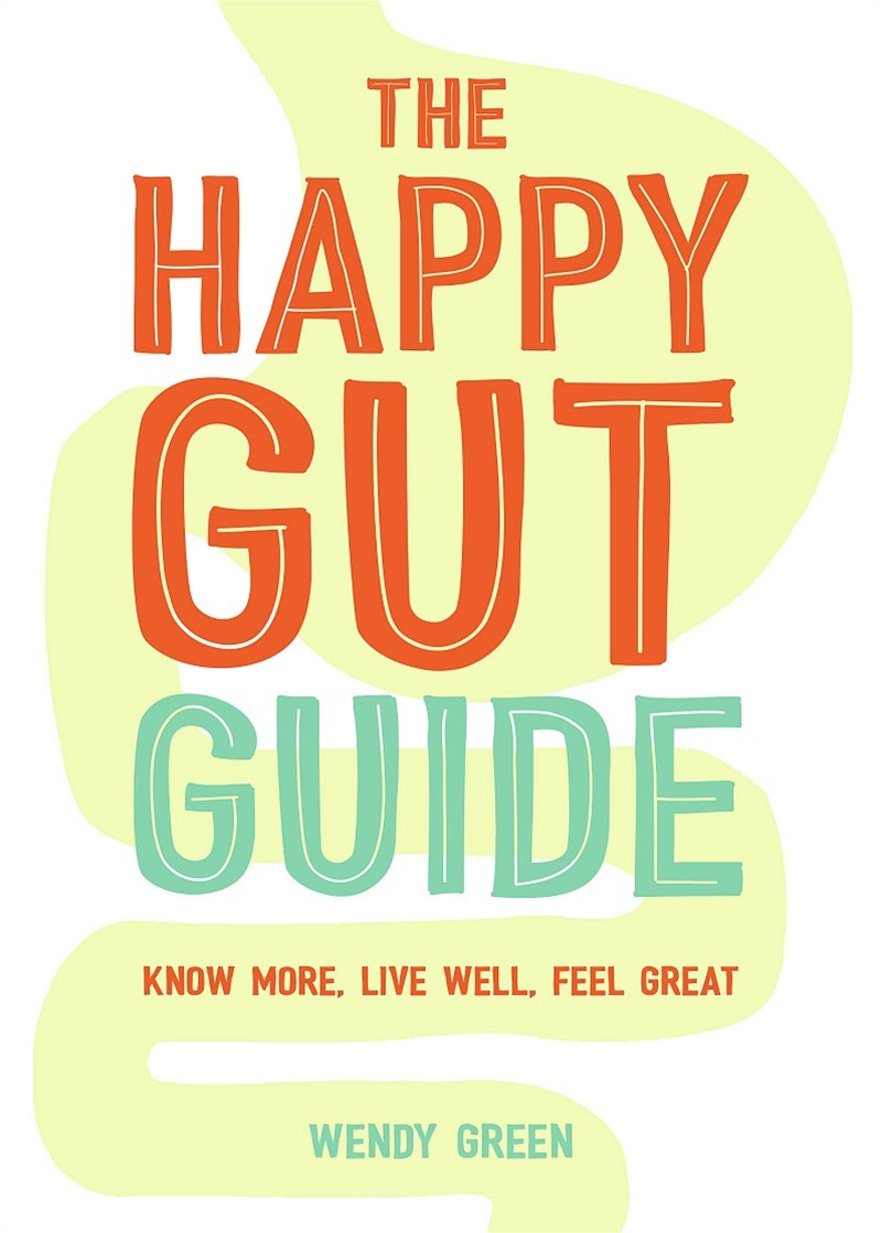 Happy Gut Guide: Know More, Live Well, Feel Great