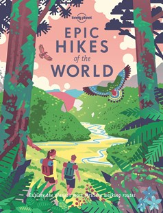 Epic Hikes of the World by Lonely Planet Publications (9781787014176) - HardCover - Sport & Leisure Other Sports