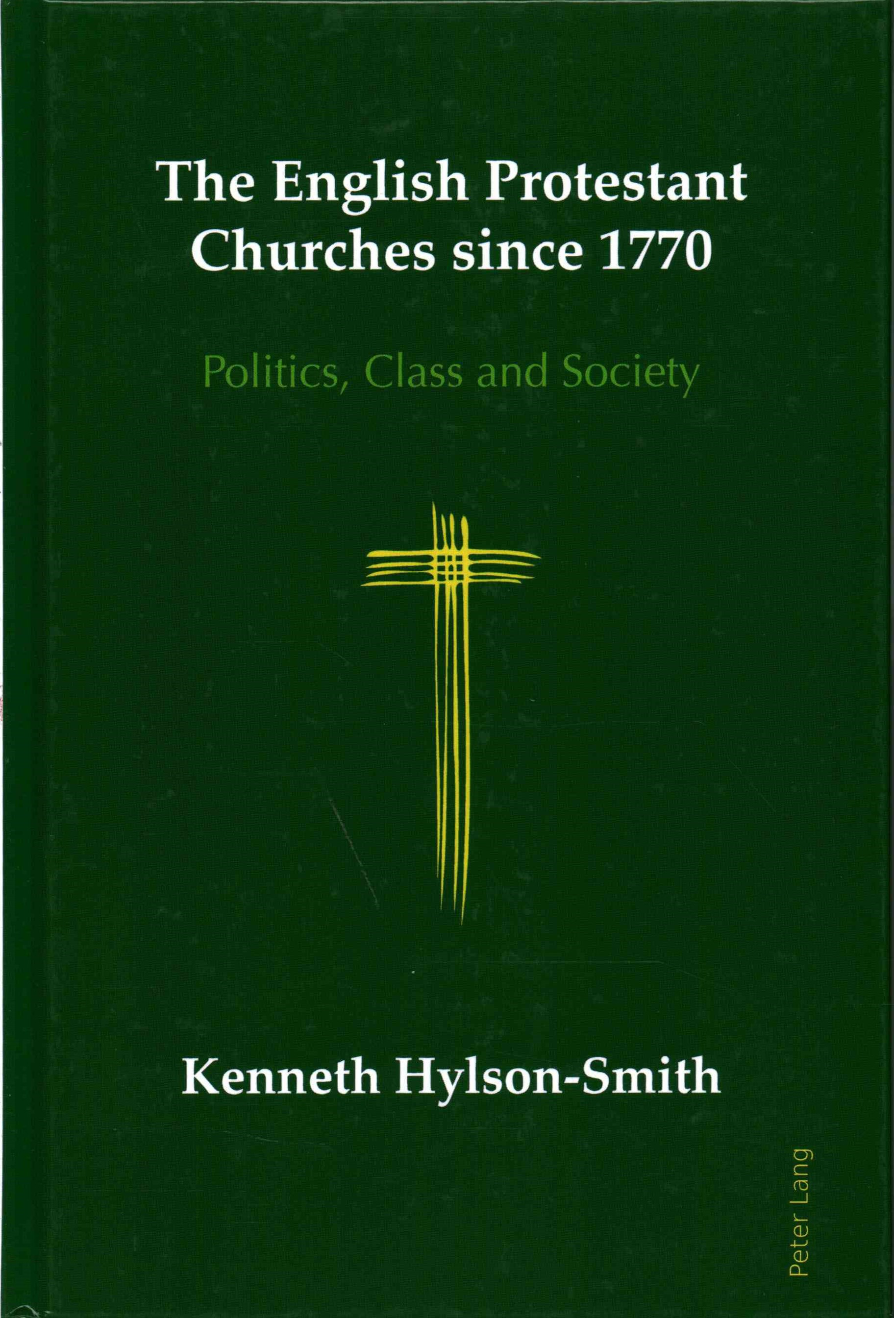 English Protestant Churches Since 1770