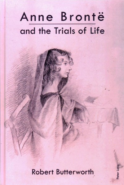 Anne Brontë and the Trials of Life