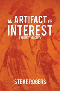 An Artifact of Interest by Steve Rogers (9781787101159) - PaperBack - Crime Mystery & Thriller