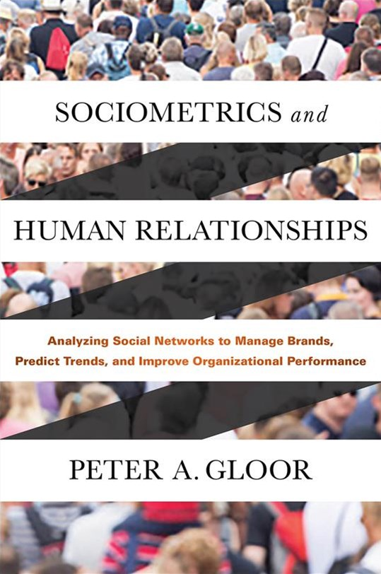 Sociometrics and Human Relationships