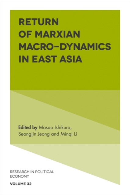 Return of Marxian Macro-dynamics in East Asia