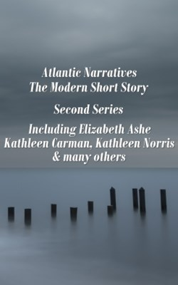 Atlantic Narratives - The Modern Short Story - Second Series