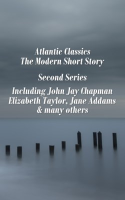 Atlantic Classics - The Modern Short Story - Second Series