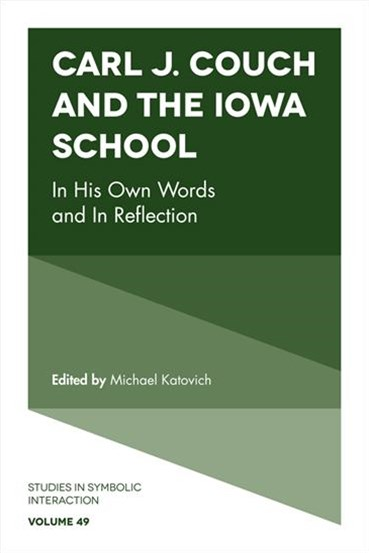 Carl J. Couch and the Iowa School