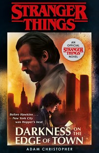 Stranger Things: Darkness on the Edge of Town by Adam Christopher (9781787462465) - PaperBack - Children's Fiction