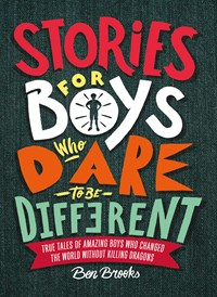 Stories for Boys Who Dare to be Different