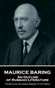 Maurice Baring - An Outline of Russian Literature by Maurice Baring (9781787804470) - PaperBack - Reference
