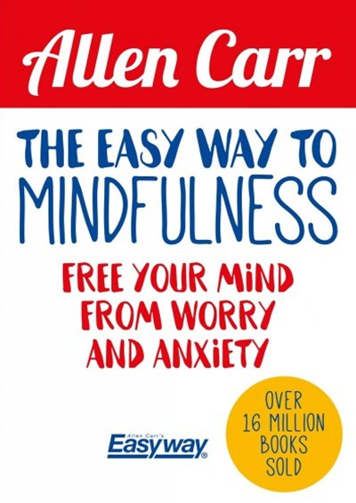 The Easy Way to Mindfulness