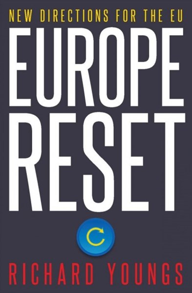 Europe Reset: New Directions for the EU