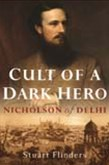 Cult of a Dark Hero: Nicholson of Delhi