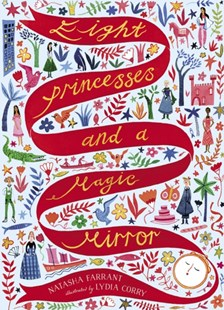Eight Princesses and a Magic Mirror by Natasha Farrant, Lydia Corry (9781788541152) - HardCover - Children's Fiction