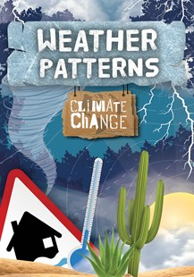 Climate Change: Weather Patterns by Harriet Brundle (9781789981186) - PaperBack - Non-Fiction Family Matters