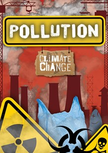 Climate Change: Pollution by Harriet Brundle (9781789981209) - PaperBack - Non-Fiction Family Matters