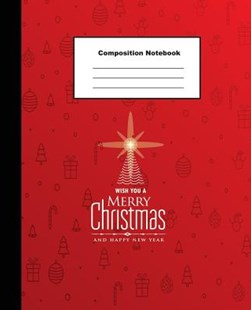 Happy New Year Composition Notebook by Tom's Sunshine (9781790102013) - PaperBack - Non-Fiction