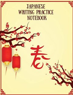 Japanese Writing Practice Notebook by Makmak Notebooks (9781791366117) - PaperBack - Reference
