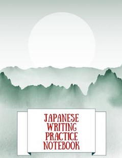 Japanese Writing Practice Notebook by Makmak Notebooks (9781791366582) - PaperBack - Language Asian Languages