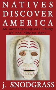 Natives Discover America by J Snodgrass (9781791607135) - PaperBack - History North America