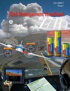 Risk Management Handbook by Federal Aviation Administration, U S Department of Transportation (9781793313966) - PaperBack - Science & Technology Transport