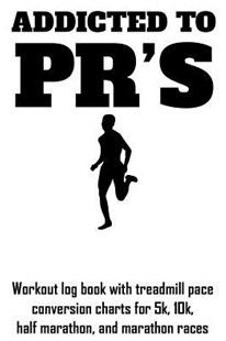 Addicted to Pr's by William Gibstat (9781793806659) - PaperBack - Sport & Leisure Running