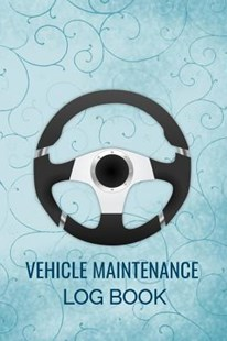 Vehicle Maintenance Log Book by Ramini Brands (9781796697728) - PaperBack - Business & Finance Careers
