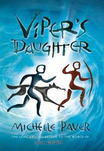 Viper's Daughter by Michelle Paver (9781838933357) - PaperBack - Children's Fiction