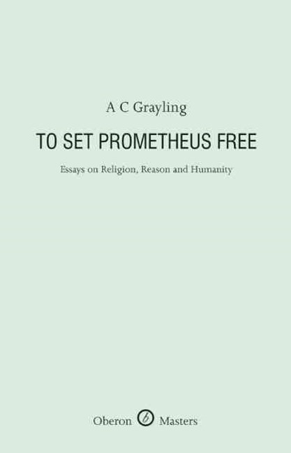 To Set Prometheus Free