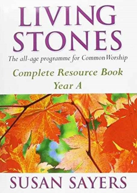 Living Stones: Complete Resource Book