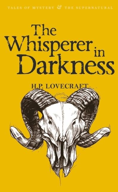 Whisperer in Darkness: Collected Short Stories Vol.1
