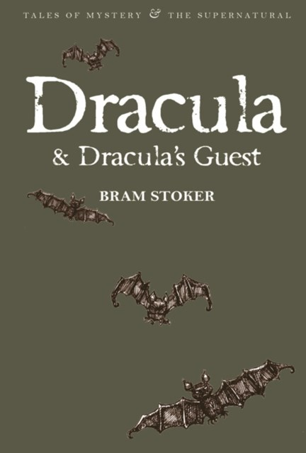Dracula and Dracula's Guest