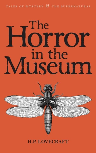 Horror in the Museum: Collected Short Stories Vol.2
