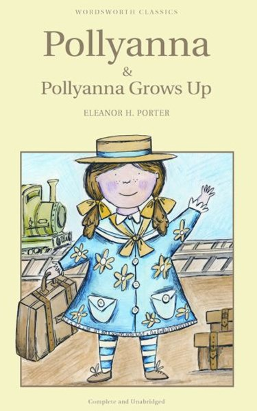 Pollyanna /  Pollyanna Grows Up