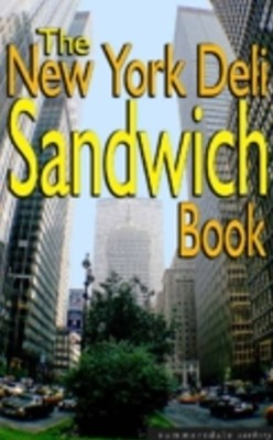 New York Deli Sandwich Book
