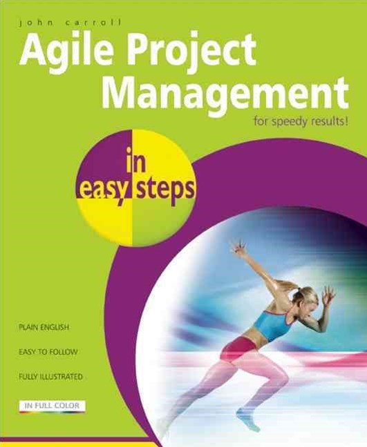 Effective Agile Project Management in Easy Steps