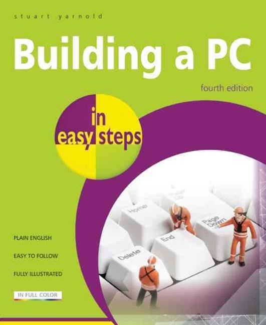Building a PC in easy steps 4/e