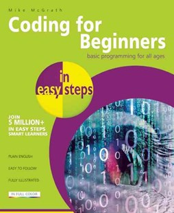 Coding for Beginners in easy steps by Mike McGrath (9781840786422) - PaperBack - Non-Fiction