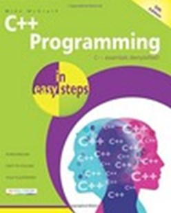C++ Programming in Easy Steps 5/e by Mike McGrath (9781840787573) - PaperBack - Computing Programming