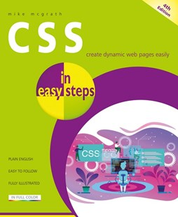 CSS in Easy Steps by Mike McGrath (9781840788754) - PaperBack - Computing Certification
