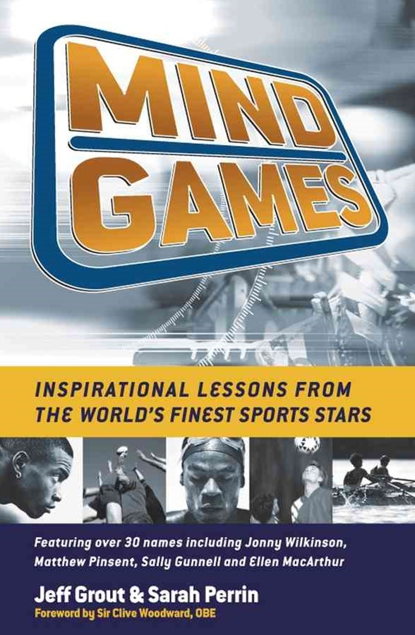 Mind Games - Inspirational Lessons From the       World's Finest Sports Stars (Mmpb)