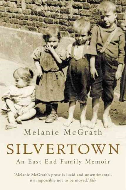 Silvertown: An East-End Family Memoir