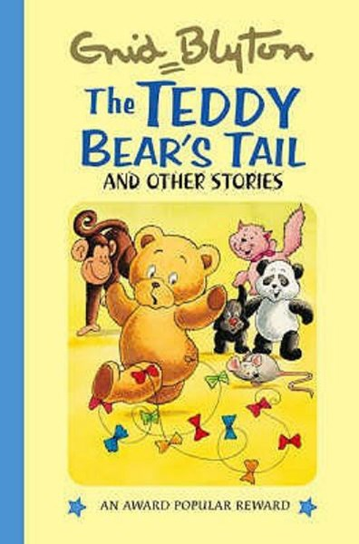 Teddy Bears Tail, the and Other Stories