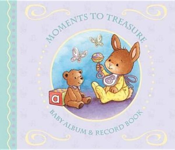Moments to Treasure: Baby Album and Record Book